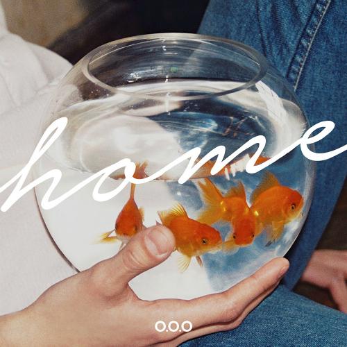 O.O.O – HOME – EP