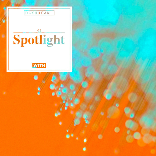 [Single] Daybreak – Spotlight