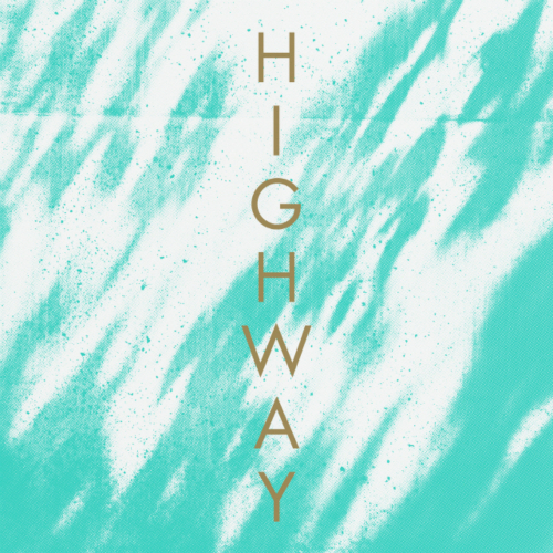 [Single] Flowing – Highway