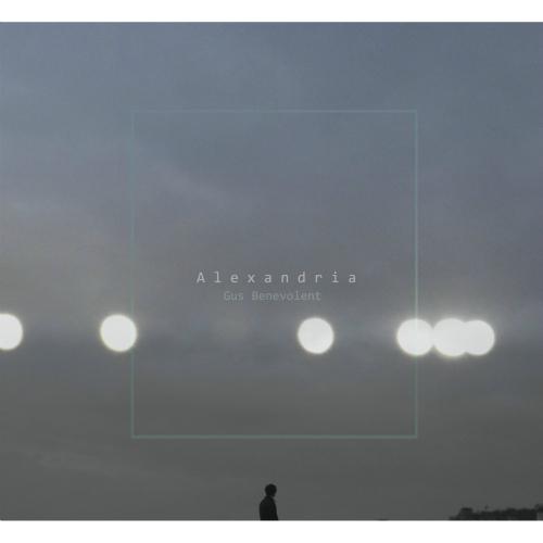 Gus Benevolent – Alexandria