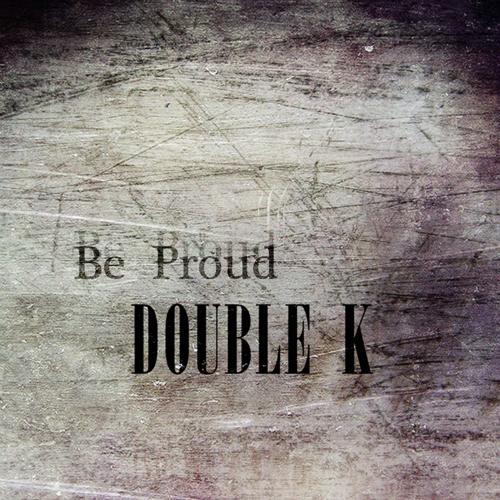 [Single] Double K – Be Proud