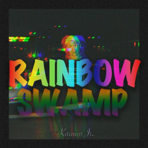 [Single] Karacin Jr. – RAINBOWSWAMP