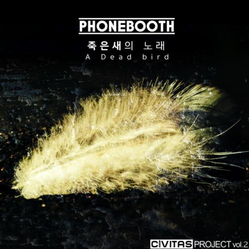 [Single] Phonebooth – 죽은 새의 노래