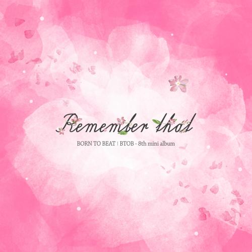 BTOB – Remember that – EP (FLAC + ITUNES PLUS AAC M4A)