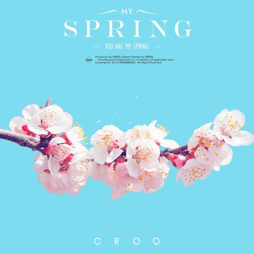 [Single] CROQ – My Spring