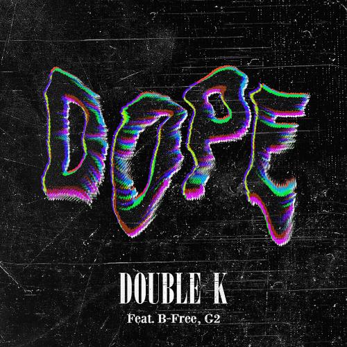 [Single] Double K – Dope