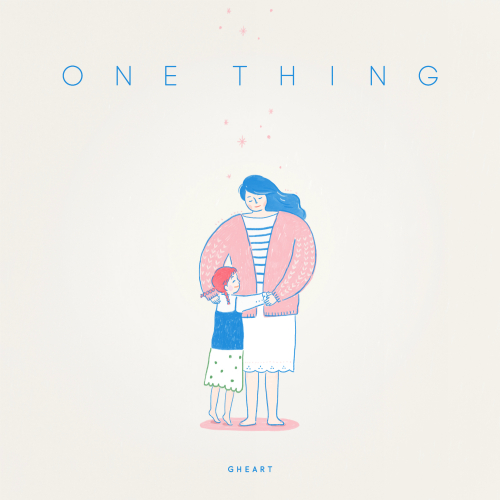 [Single] Gheart – One Thing