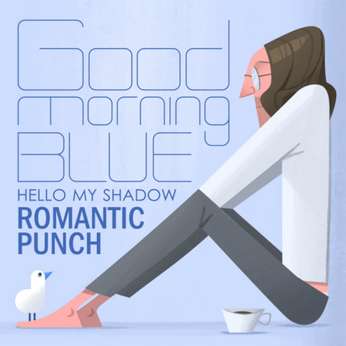 Romantic Punch – Goodmorning, Blue – EP
