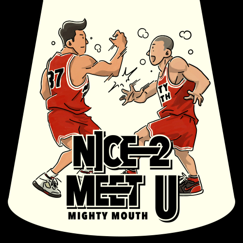 Mighty Mouth – NICE 2 MEET U – Single (ITUNES PLUS AAC M4A)