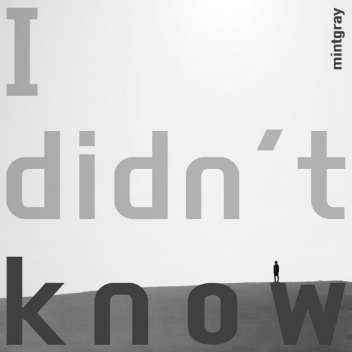 [Single] Mintgray – I Didn`t Know