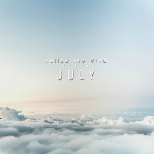 [Single] July – Follow The Wind
