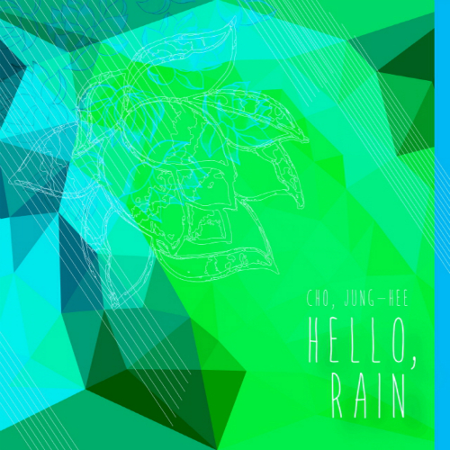 [Single] Jung-hee Cho – Hello, rain