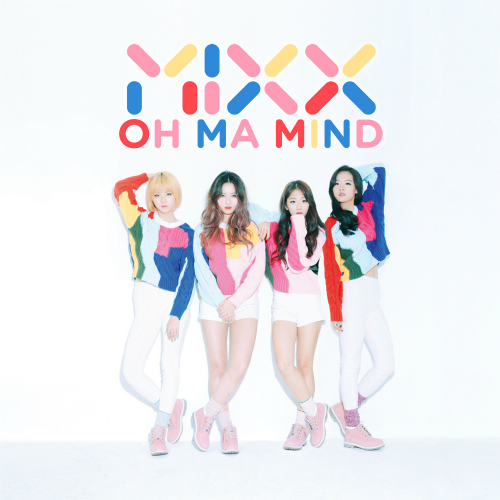 [Single] MIXX – Oh Ma Mind