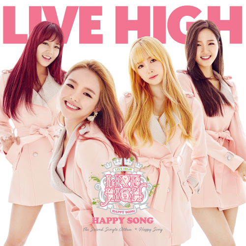 [Single] LIVE HIGH – Happy Song