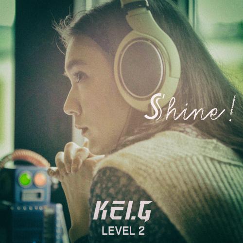 [Single] Kei.G – Kei.G Lv.2 `Shine!`