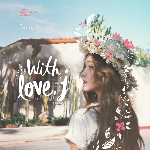 Jessica Jung (Ex SNSD) - With Love, J (Full Mini Album) - Fly + MV K2Ost free mp3 download korean song kpop kdrama ost lyric 320 kbps