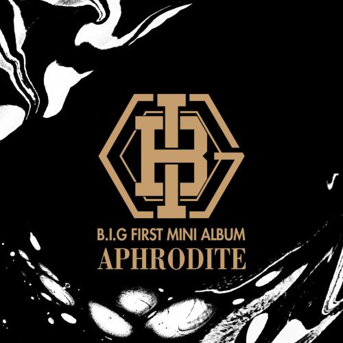[EP] B.I.G – APHRODITE