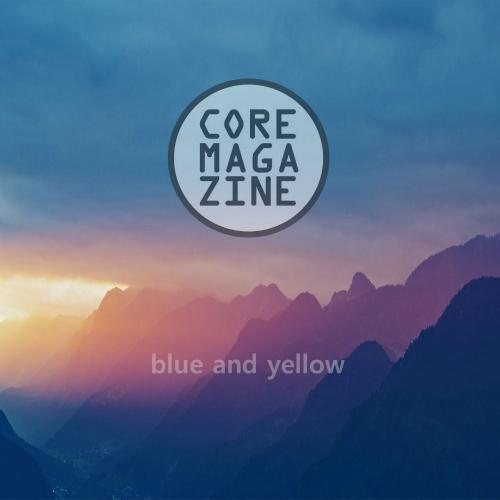 [Single] CoreMagaZinE – Blue And Yellow