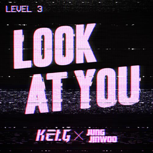 [Single] Kei.G – Kei.G Lv.3 `Look at You (feat. Jung JinWoo)`