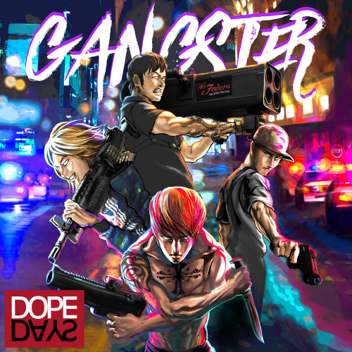 [Single] Dope Days – Gangster