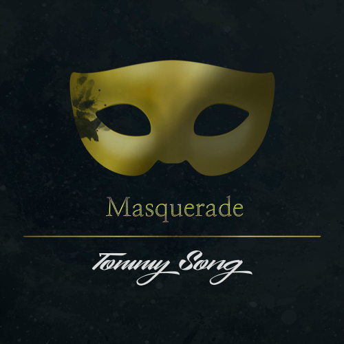 [Single] Tommy Song – Masquerade