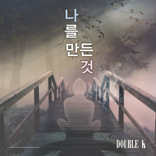 [Single] Double K – Things That Made Me Now