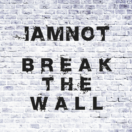 [Single] iamnot – Break The Wall