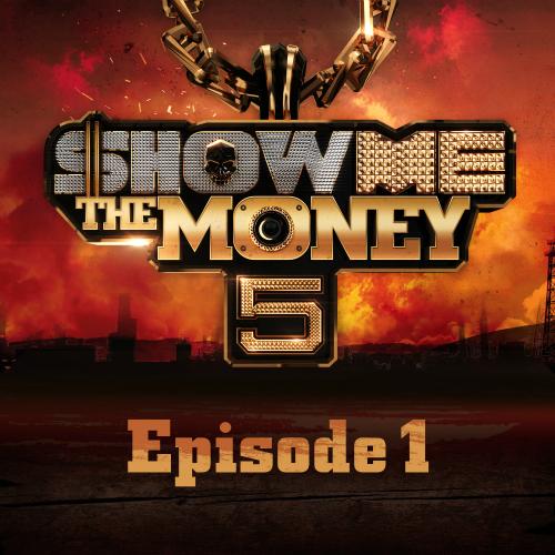[Single] Various Artists – SHOW ME the MONEY 5 Episode 1 [FLAC + ITUNES]