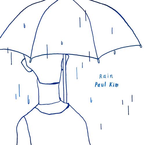 Paul Kim – Rain – Single