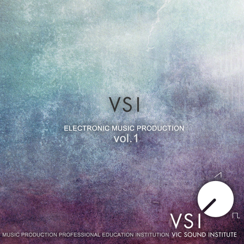 Various Artists – Vsi Electronic Music Production Vol.1
