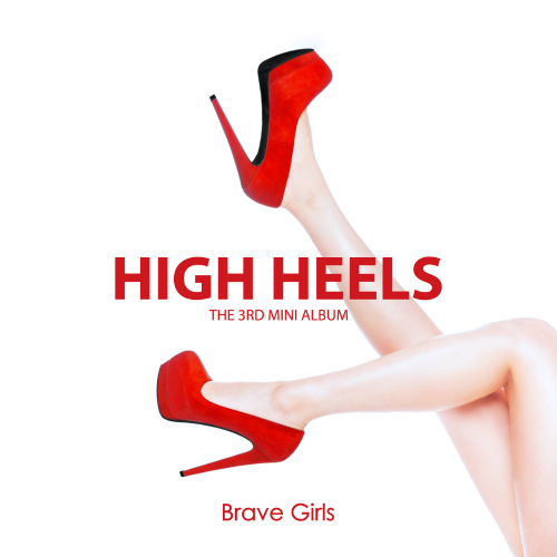 Brave Girls – HIGH HEELS – EP (FLAC + ITUNES PLUS AAC M4A)