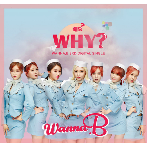 [Single] WANNA.B – Wanna.B 3rd Digital Single Album `Why?`