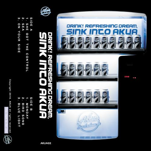 [EP] AKUA – Drink! Refreshing Dream, Sink Into AKUA