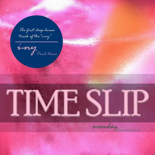 [Single] I-ny – Time Slip