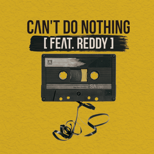 [Single] B.O. – Can't Do Nothing (feat. Reddy)