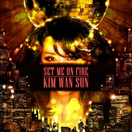 [Single] Kim Wan Sun – Set Me on Fire