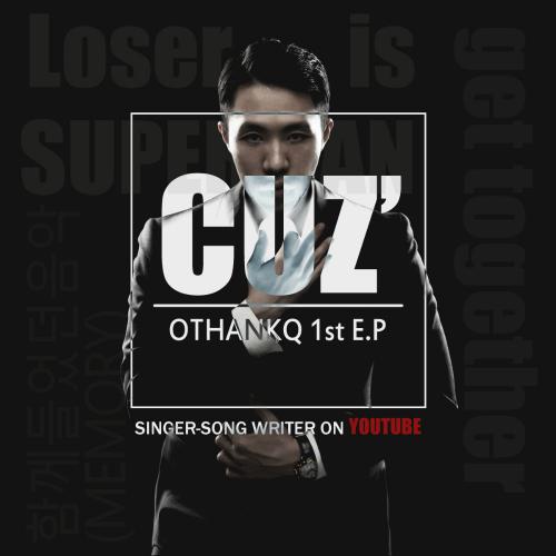 [EP] OTHANKQ – OTHANKQ 1st E.P