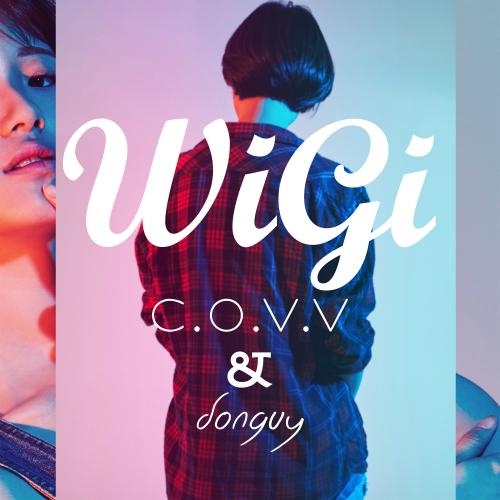 [Single] C.O.V.V – WiGi (Feat. Donguy)
