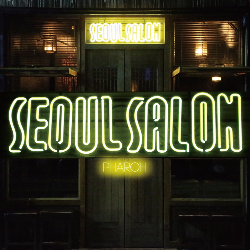 [Single] Pharoh – Seoul Salon (feat. Darley) (Prod. UseMind)