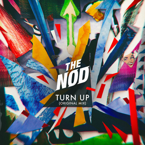 [Single] The Nod – Turn Up (Original Mix)