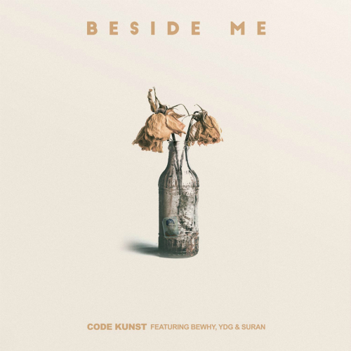 [Single] CODE KUNST – Beside Me (Feat. BewhY, YDG, SURAN)