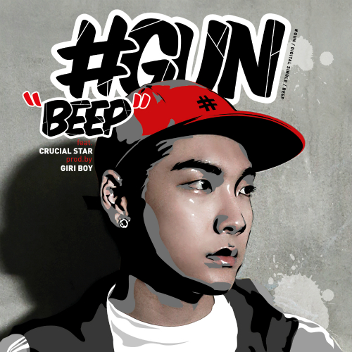 [Single] #GUN – BEEP (Prod. By GIRIBOY) (Feat. Crucial Star) (ITUNES PLUS AAC M4A)