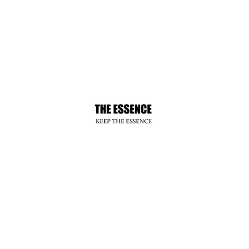 The Essence – Keep The Essence