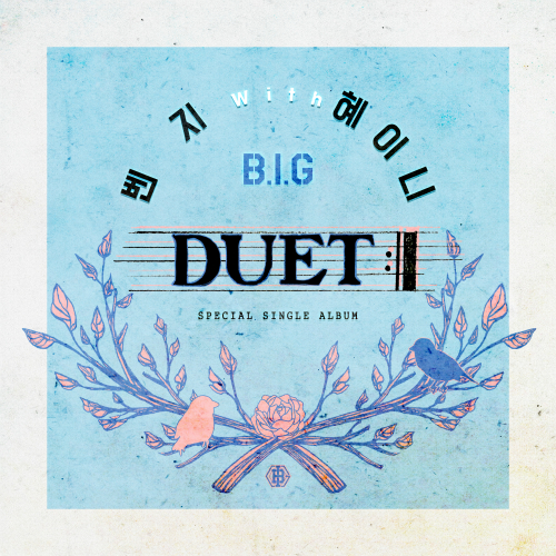 [Single] Benji (B.I.G), HEYNE – Duet