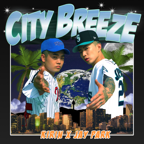 [Single] Jay Park, KIRIN – CITY BREEZE