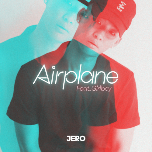 [Single] JERO – Airplane (Feat. GIRIBOY)