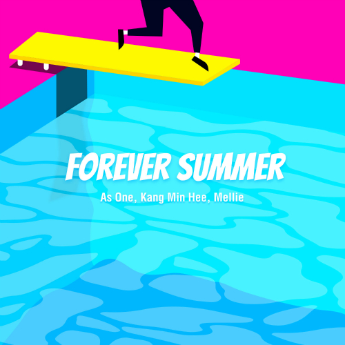 [Single] AS ONE, Kang Min Hee (Miss $), Mellie – Forever Summer