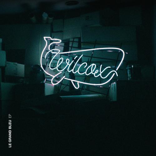 [EP] WILCOX – Le Grand Bleu