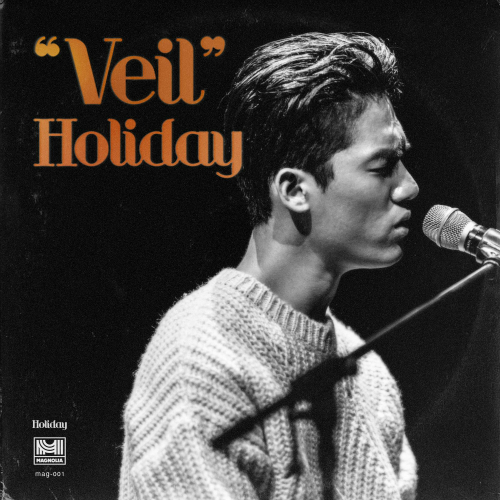 [Single] Holiday – 1st Single Album `Veil`