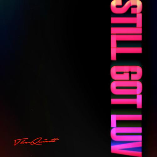 [Single] The Quiett – Still Got Luv (Feat. Kim Hyo Eun)